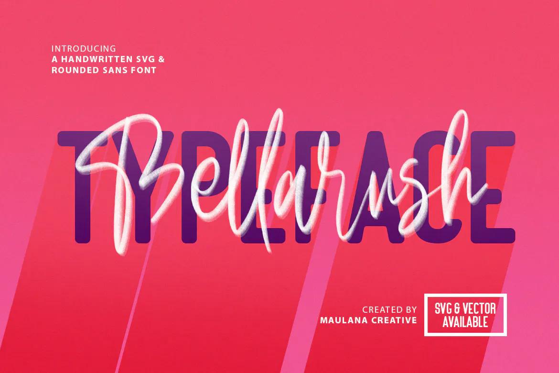 Bellarush - SVG Brush Font